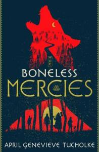 the bonelss mercies